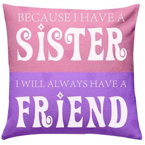 My Sis My Friend Cushion