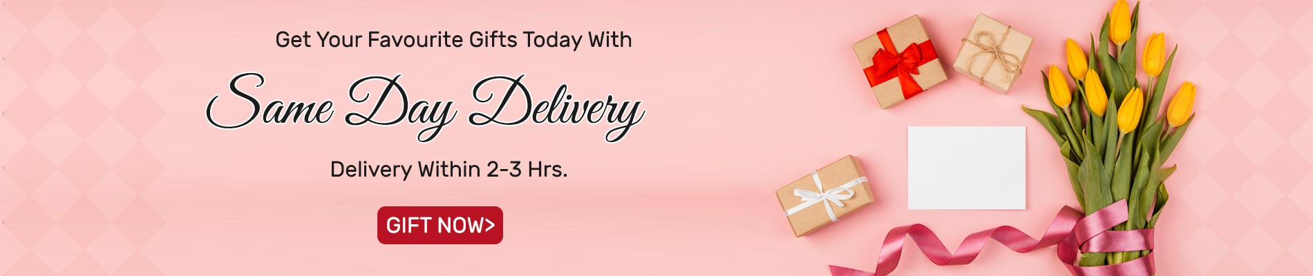 Same Day Delivery Gifts - One Day Gifts Delivery